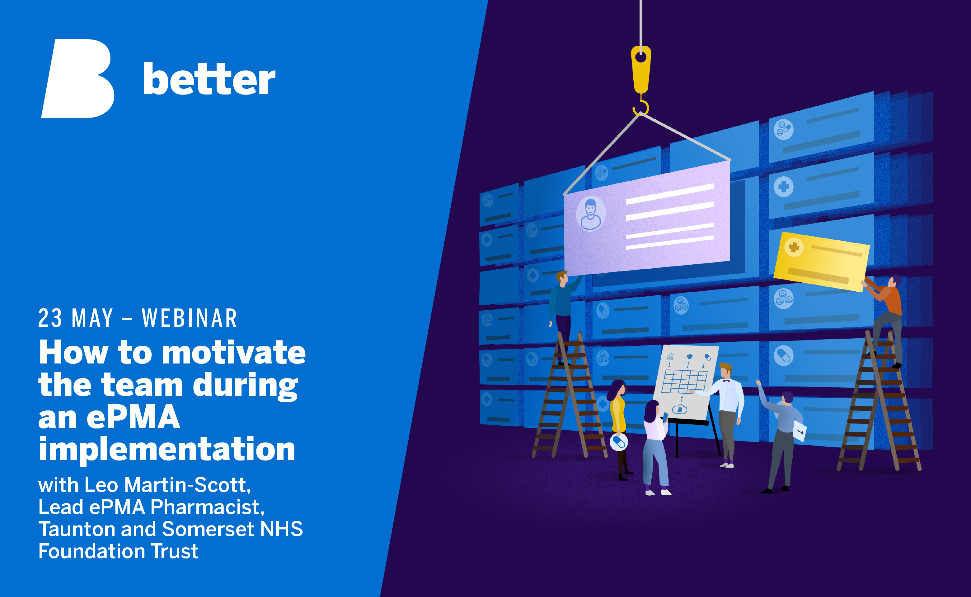 Join Anže Droljc and Leo Martin-Scott for a free webinar about how to motivate the team during an ePMA implementation