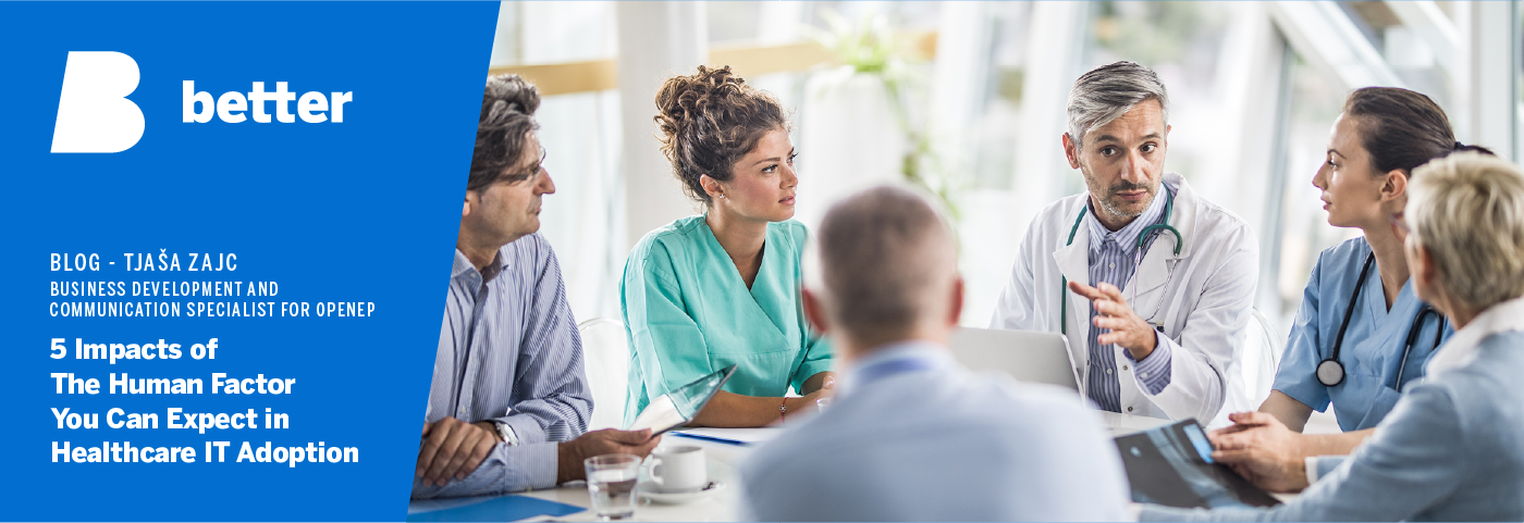 5 Impacts of The Human Factor You Can Expect in Healthcare IT Adoption Web 1400 x 480px