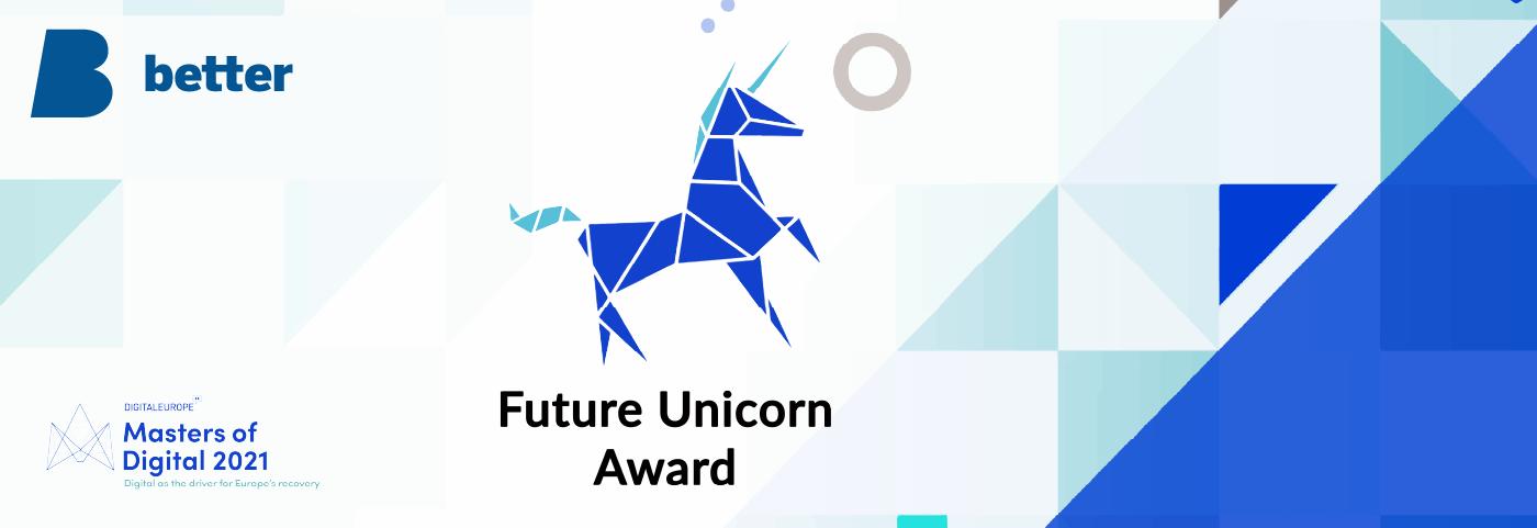Better nominated for DIGITALEUROPE's Future Unicorn Award 2021Web 1400 x 480px