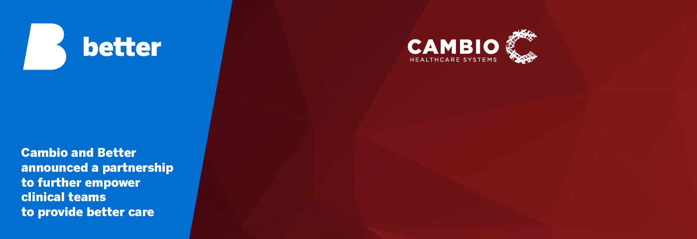 Cambio and Better announced a partnership to further empower clinical teams to provide better care_Web 1400 x 480px